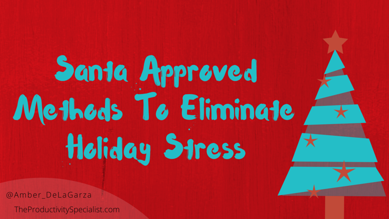Eliminate Holiday Stress