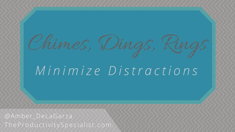Chimes, Dings, and Rings: Minimize Distractions