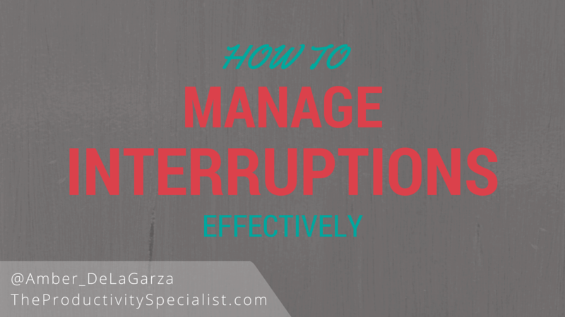 How To Manage Interruptions Effectively