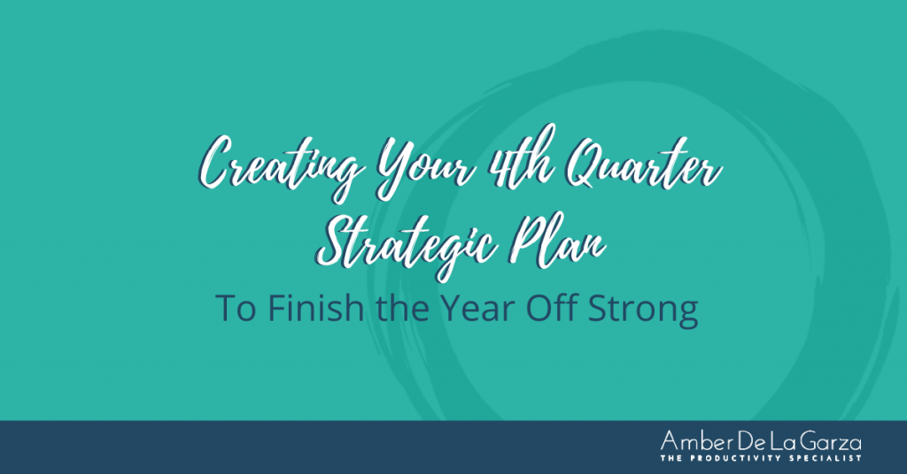Creating Your 4th Quarter Strategic Plan