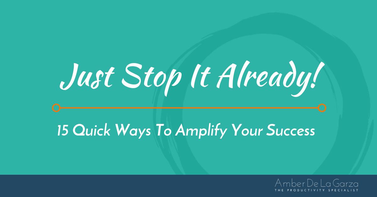 Blog | Productivity Straight Talk with Amber De La Garza ...