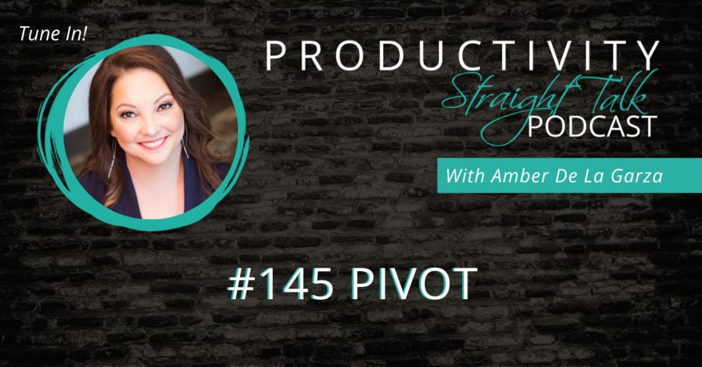 #145 Pivot