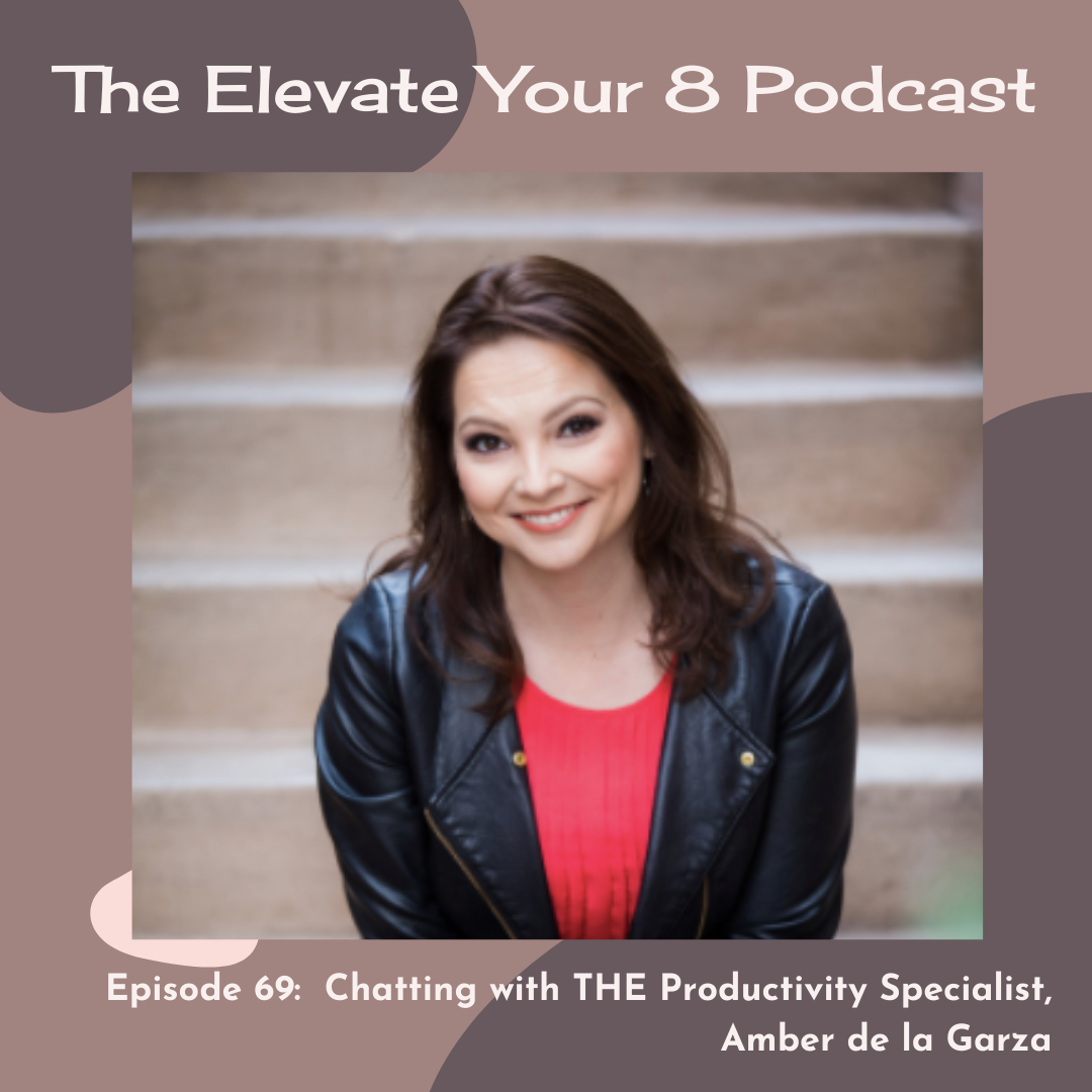 The Elevate Your 8 Podcast