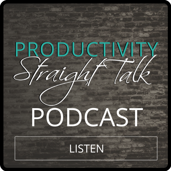Productivity Straight Talk Podcast